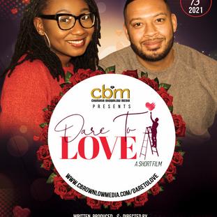 Dare To Love - Film Promo Flyer #DareToLoveFilm