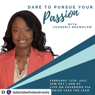 2.12.21 - Dare to Pursue Your Passion with Chundria Brownlow