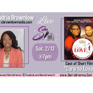 """2-17-21 - """"Dare to Love"""" a short film will be airing TONIGHT! The writer and cast join me!"""