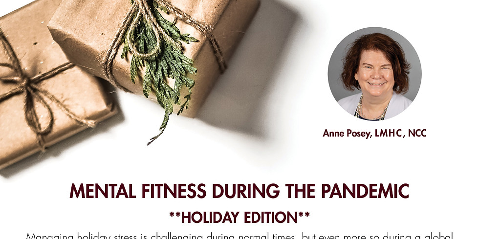 Health Talk - Mental Fitness During Pandemic *Holiday Edition*