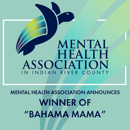 "Vero Beach, FL –The Mental Health Association Announces the Winner of ""Bahama Mama"""