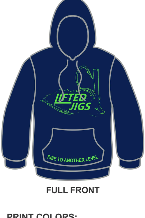 """Lifted Jigs """"Rise to Another Level"""" Performance Hoodie"""