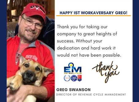 Happy 1st Work Anniversary Greg!