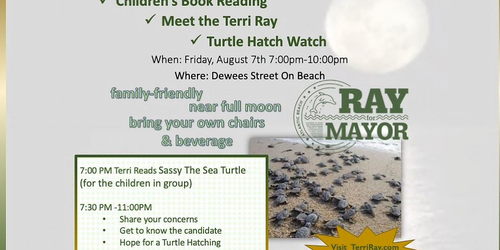 Changed Due Weather! Meet Candidate Terri at Turtle Nest - August 14th