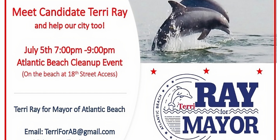 Ray for Mayor Atlantic Beach Clean-Up