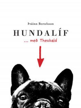 Hundalíf ... með Theobald