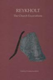 Reykholt - The Church Excavations