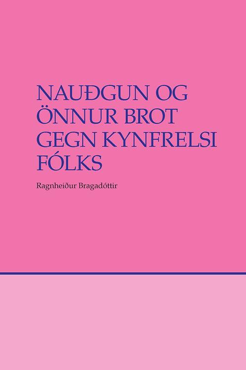Nauðgun og önnur brot gegn kynfrelsi fólks