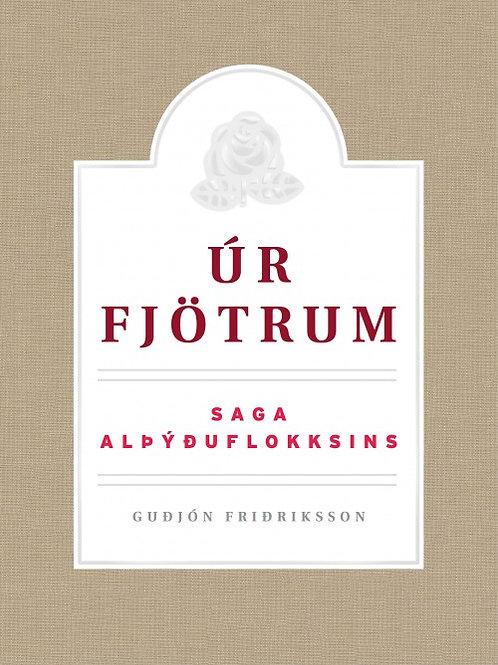 Úr fjötrum – Saga Alþýðuflokksins