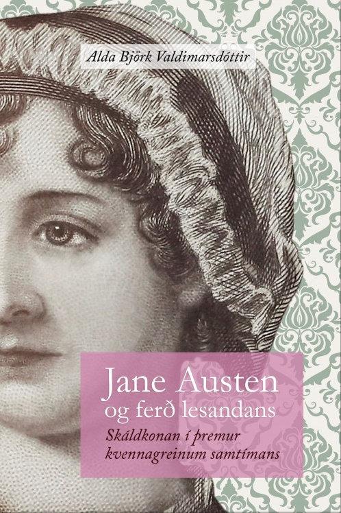 Jane Austen og ferð lesandans: skáldkonan í þremur kvennagreinum nútímans