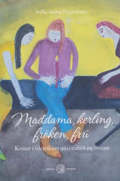 Maddama, kerling, fröken, frú