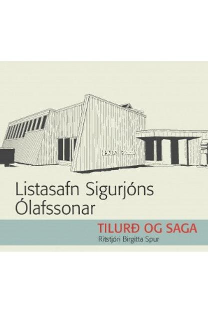 Listasafn Sigurjóns Ólafssonar. Tilurð og saga