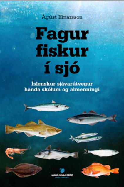 Fagur fiskur í sjó – Íslenskur sjávarútvegur handa skólum og almenningi