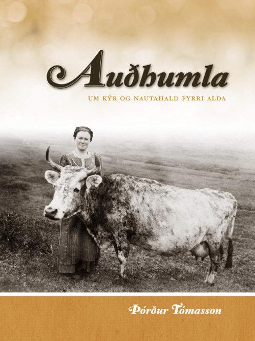 Auðhumla. Um kýr og nautahald fyrri alda