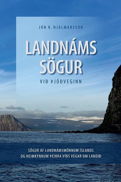 Landnáms sögur við þjóðveginn