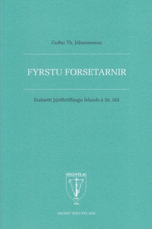 Fyrstu forsetarnir: embætti þjóðhöfðingja Íslands á 20. öld