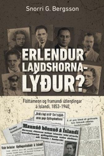 Erlendur landshornalýður?