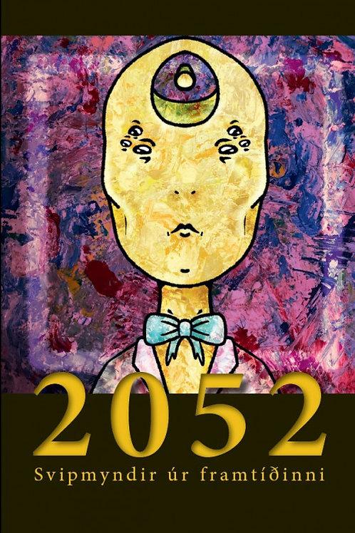 2052 svipmyndir úr framtíðinni