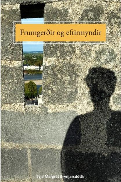 Frumgerðir og eftirmyndir