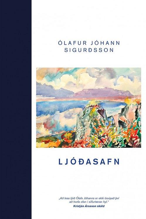 Ljóðasafn: Ólafur Jóhann Sigurðsson