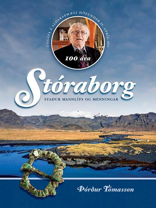Stóraborg. Staður mannlífs og menningar