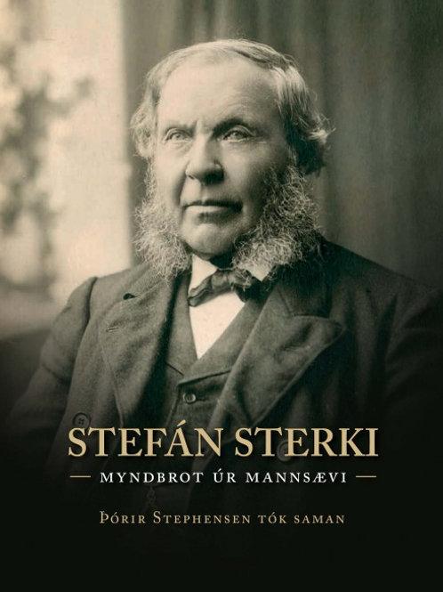 Stefán sterki - Myndbrot úr mannsævi