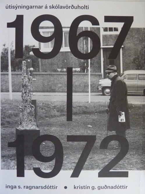 Útisýningarnar á Skólavörðuholti 1967 - 1972