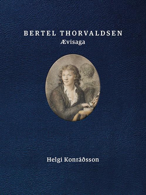 Bertel Thorvaldsen. Ævisaga