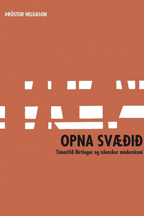 Opna svæðið. Tímaritið Birtingur og íslenskur módernismi