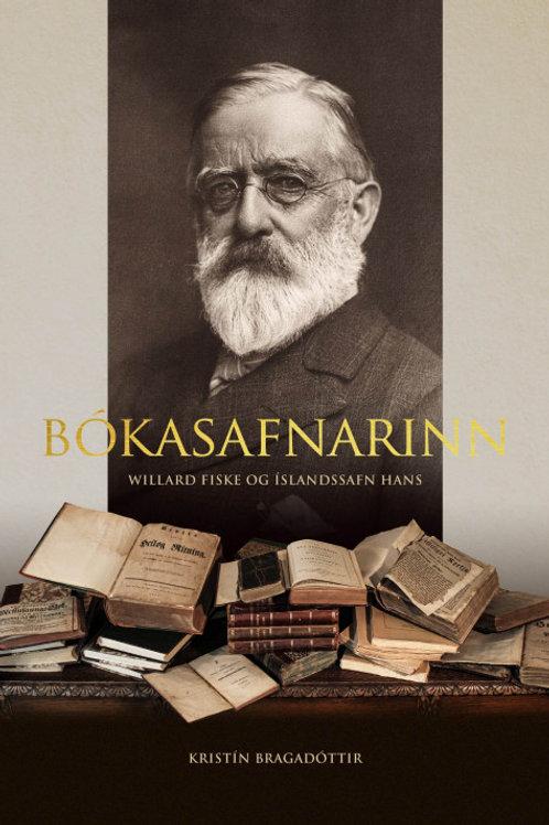 Bókasafnarinn - Willard Fiske og Íslandssafn hans