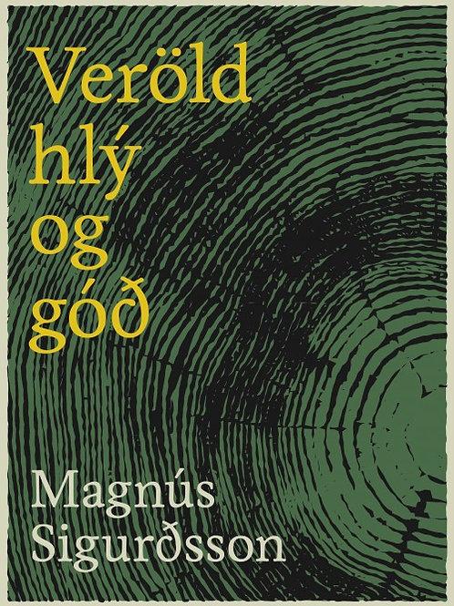 Veröld hlý og góð