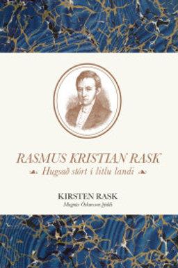 Rasmus Kristian Rask. Hugsað stórt í litlu landi