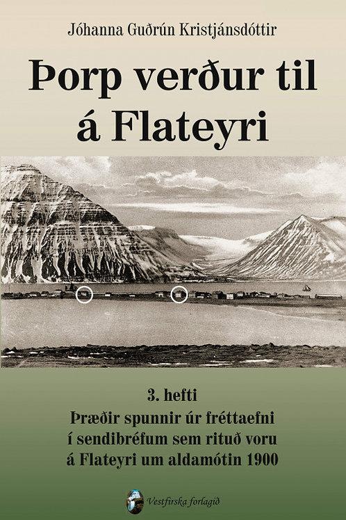 Þorp verður til á Flateyri 3. hefti