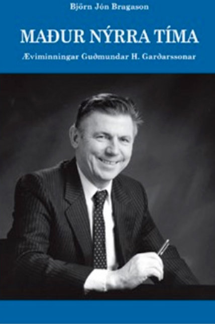 Maður nýrra tíma - Guðmundur H. Garðarsson