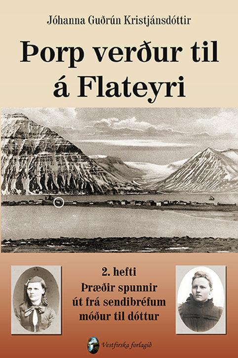 Þorp verður til á Flateyri. 2. hefti