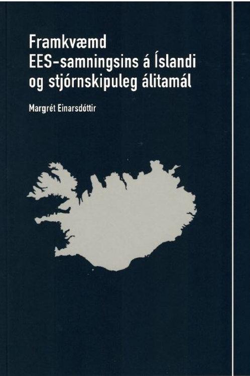 Framkvæmd EES-samningsins á Íslandi og stjórnskipuleg álitamál
