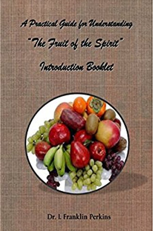A Practical Guide to Understanding the Fruit of the Spirit