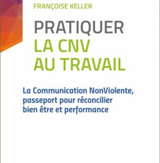 """2e édition """"Pratiquer la CNV au travail"""""""