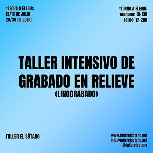 TALLER INTENSIVO DE GRABADO EN RELIEVE