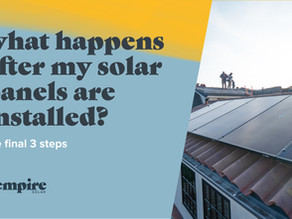 What Happens After My Solar Panels Are Installed? The Final 3 Steps