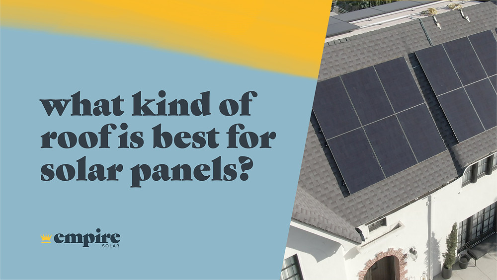 """Split screen header reads """"what kind of roof is best for solar panels?"""" in navy text over a light blue and yellow watercolor backdrop on the left and on the right a 2-story white house in San Diego with two sets of black solar panels."""