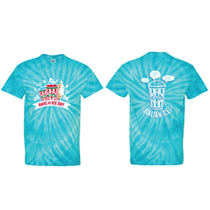 Have An Ice Day Shirt Turquoise