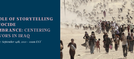 EVENT: The Role of Storytelling in Genocide Remembrance: Centering Survivors in Iraq