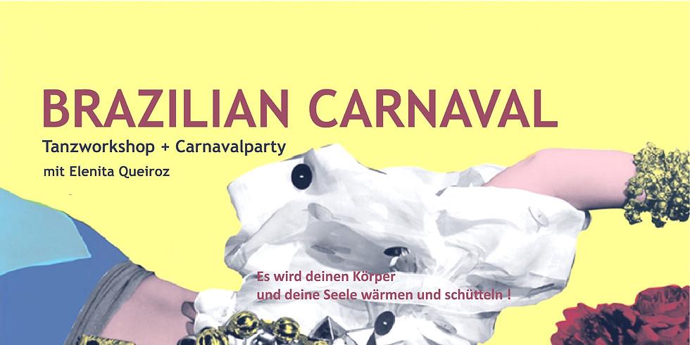 BRAZILIAN CARNAVAL – Tanzworkshop & Party mit Elenita Quieroz