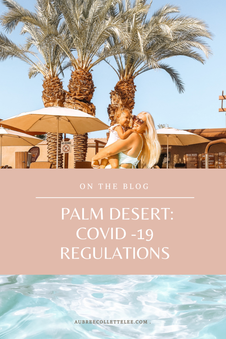 Palm desert: covid 19 rules