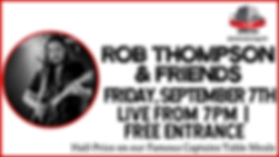 Rob Thompson & Freinds - SEPT 7th.png