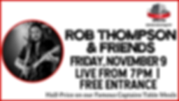 ROB THOMPSON & FRIENDS - 9 November Cove