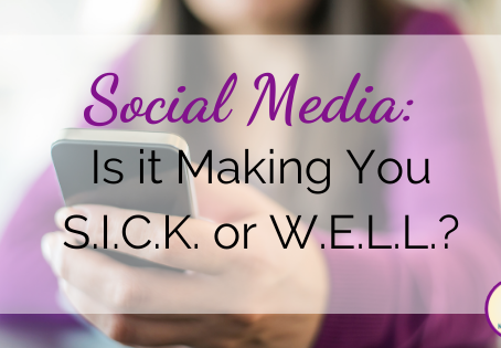 Is Your Social Media Making You SICK?