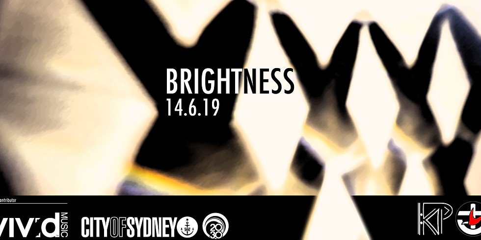 KP presents: Brightness