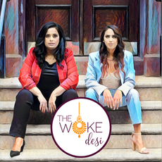 The Woke Desi Podcast: Nuanced Conversations for Every South Asian